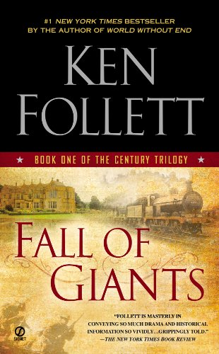 Fall of Giants (The Century Trilogy, Book 1) por Ken Follett