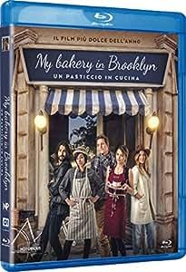 My Bakery In Brooklyn - Un Pasticcio In Cucina