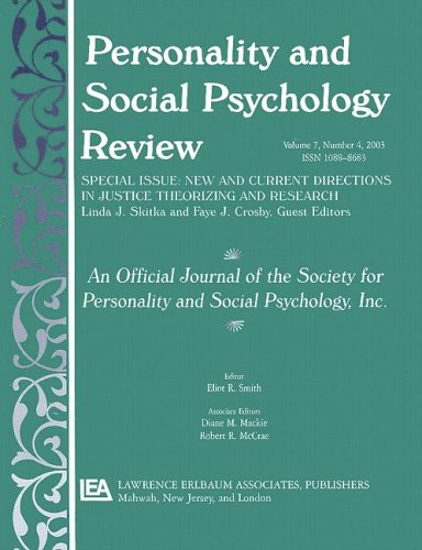 New and Current Directions in Justice Theorizing and Research: A Special Issue of personality and Social Psychology Review: 7 (Personality & Social Psychology Review)