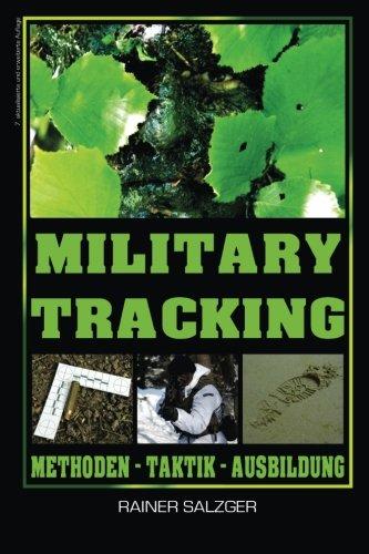 Preisvergleich Produktbild Military Tracking: Methoden - Taktik - Ausbildung