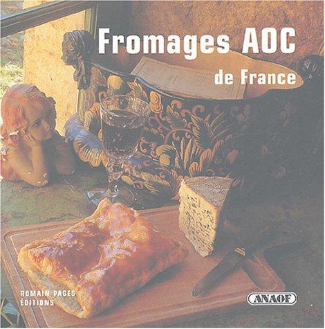 Fromages AOC de France par Jean-Pierre Duval