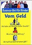 Kosmos-Uni für Kinder - Vom Geld