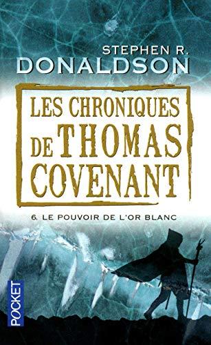 Les Chroniques de Thomas Covenant (06)