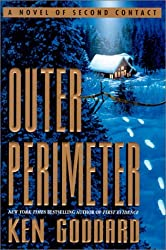 Outer Perimeter: A Novel of Second Contact by Ken Goddard (2001-01-05)