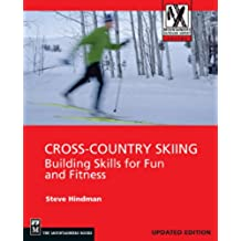Cross-Country Skiing: Building Skills for Fun and Fitness (Mountaineers Outdoor Expert) (English Edition)