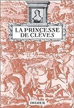 Classiques de la civilisation française - La Princesse de Clèves, niveau 2 (Livre de lecture) de Madame de La Fayette