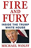 #8: Fire and Fury