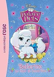 Palace Pets 04 - Ballerine, le chiot de Cendrillon