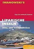 Liparische Inseln: Insel- und Wanderführer - Individuelle Informationen im Taschenformat - Peter Amann
