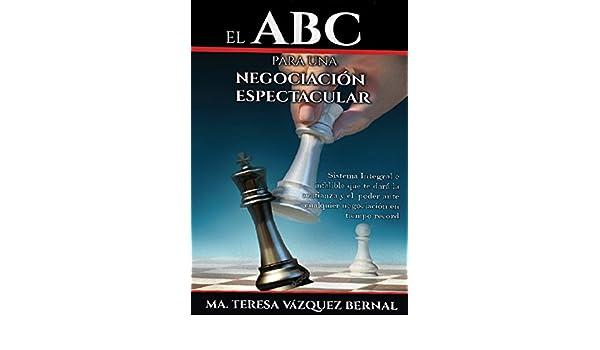 EL ABC para una negociación espectacular: Ma. Teresa Vázquez Bernal