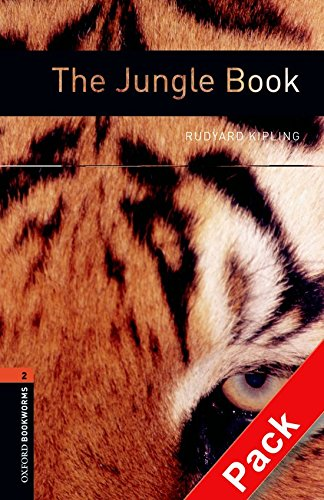 Oxford Bookworms Library: Oxford Bookworms 2. The Jungle Book CD Pack: 700 Headwords