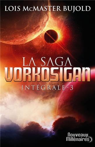 La Saga Vorkosigan intégrale, Tome 3 :
