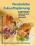 Persönliche Zukunftsplanung: Kartenset: Lebensstil-Karten / Hut-Karten / Dreamcards