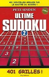 Ultime Sudoku : Tome 2