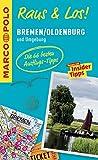 MARCO POLO Raus & Los! Bremen/Oldenburg und Umgebung: Das Package für unterwegs: Der Erlebnisführer mit großer Erlebniskarte