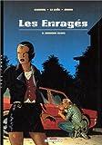 Les Enragés, tome 3. Chinook Blues