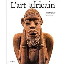 Art Africain (L'Art Et Les Grandes Civilisations,)