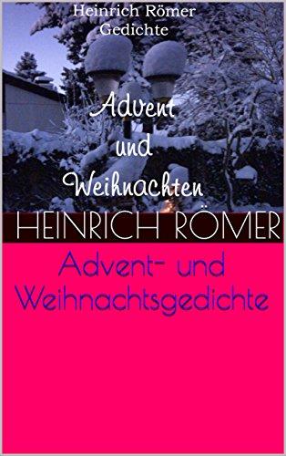 Advents Und Weihnachtsgedichte.Advents Und Weihnachtsgedichte Römer Gedichte 2 Ebook Heinrich