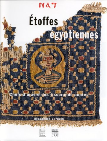 ETOFFES EGYPTIENNES. Chefs-d'oeuvre ...