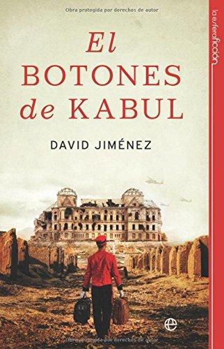 El botones de Kabul (Ficcion) por David Jimenez