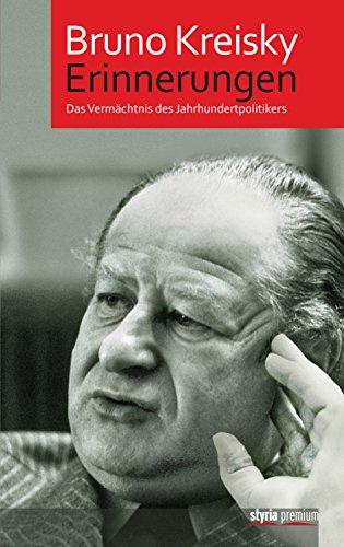 Erinnerungen: Das Vermächtnis des Jahrhundertpolitikers