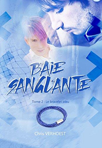Le bracelet bleu: Baie sanglante (French Edition)