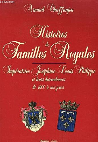 Histoires de familles royales