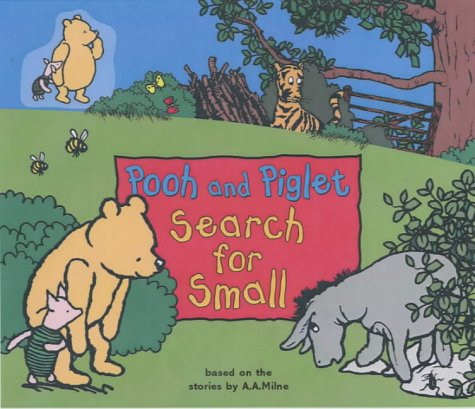 Pooh and Piglet search for Small