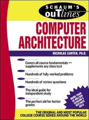 Schaum's Outline of Computer Architecture (Schaum's Outline Series) por Nick Carter