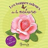 LES BONNES ODEURS DE LA NATURE