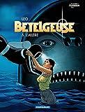 Bételgeuse - tome 5 - Autre (L')
