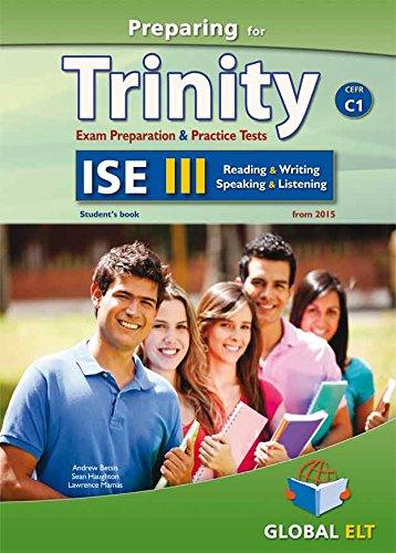 Preparing for Trinity. ISE C1. Student's book. With key. Per le Scuole superiori. Con audio formato MP3. Con e-book. Con espansione online