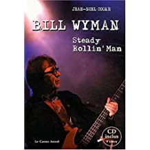 Bill Wyman : Steady rollin' man (1CD audio)