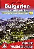 Bulgarien - Pirin- und Rila-Gebirge: 50 Wanderungen und Trekkingtouren. Mit GPS-Tracks (Rother Wanderführer)