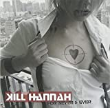 Songtexte von Kill Hannah - For Never and Ever