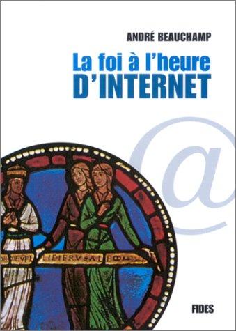 La Foi à l'heure d'internet