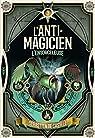 L'Anti-Magicien, tome 3 : L'ensorceleuse par  Castell