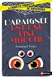 Telecharger Livres L araignee est une fine mouche Enquete des 8 ans (PDF,EPUB,MOBI) gratuits en Francaise