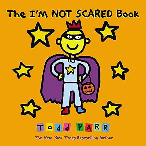 The I'M NOT SCARED Book (Phoenix Im Halloween)