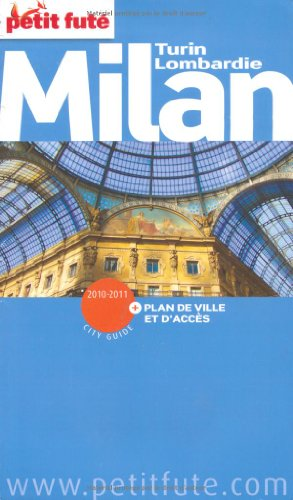 Petit Futé Milan Turin Lombardie