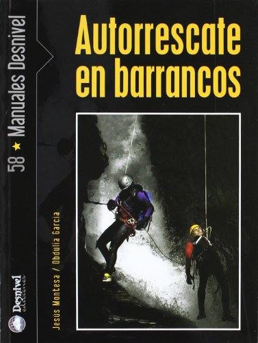 Autorrescate en barrancos por Obdulia García Blanco