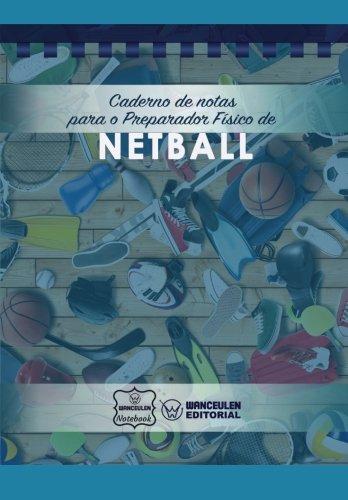 Caderno de notas para o Preparador Físico de Netball por Wanceulen Notebook