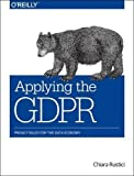 Applying the Gdpr: Privacy Rules for the Data Economy