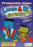 Französisch lernen mit Lingo & Gringo: Französische Songs für kleine Monster