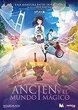 Ancien y el mundo mágico [DVD]