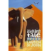 The White Giraffe Series: The Elephant's Tale: Book 4 (Animal Healer series) (English Edition)