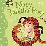 Nosy Tabitha Posy (The Ever So Series)