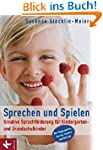 Sprechen und Spielen: Kreative Sprach...