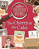 Casebooks of Sherlock Holmes The Cherry in the Cake