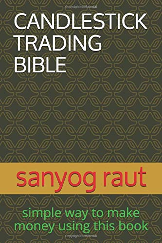 The Candlestick Trading Bible (1st)